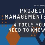 PROJECT MANAGEMENT SOFTWARE 4 TOOLS YOU NEED TO KNOW