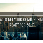 get your retail business ready