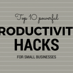 ten powerful hacks for small business
