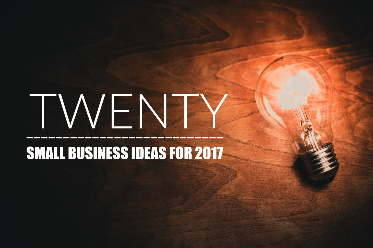 20 small business ideas for 2017 20four7va - Graphic Design Business Ideas