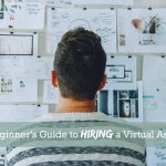 The beginner's guide to hiring a virtual assistant 2
