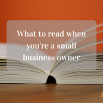 Must-Read Books for Small-Business Owners