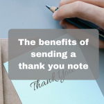 The benefits of sending a thank you note to your customers