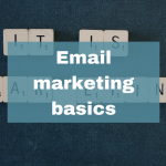 Email marketing get to know the basics