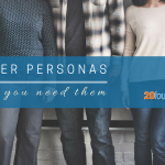 3 Ways Buyer Personas Help You Connect with Customers