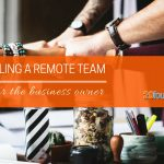 Top 5 Tips on Remote Team Management