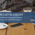 6 Reasons Why Your Small Business Should Hire a Virtual Assistant