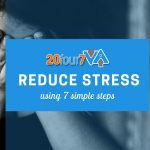 7 Simple Ways to Reduce Stress (A Step-by-Step Guide)