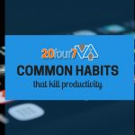common habits for productivity