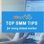 Tips for Becoming a Better Social Media VA