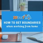5 Ways to Set Boundaries When You Work From Home