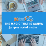 6 Ways to Use Canva to Make Your Social Media Presence Stand Out