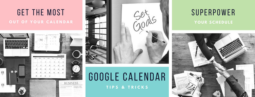 8 Google Calendar Tricks to Superpower Your Meetings