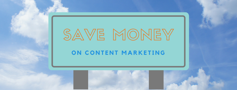 5 Money-Saving Content-Marketing Tricks Every Marketer Should Try