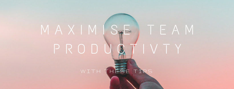 maximise team productivity
