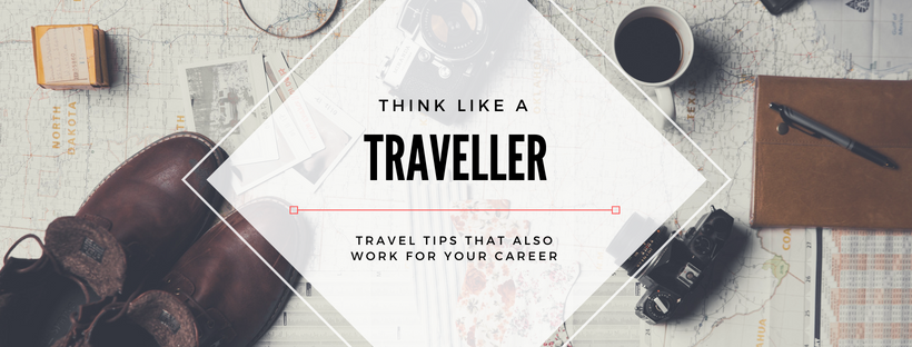 Travel Tips that Also Work for Your Career