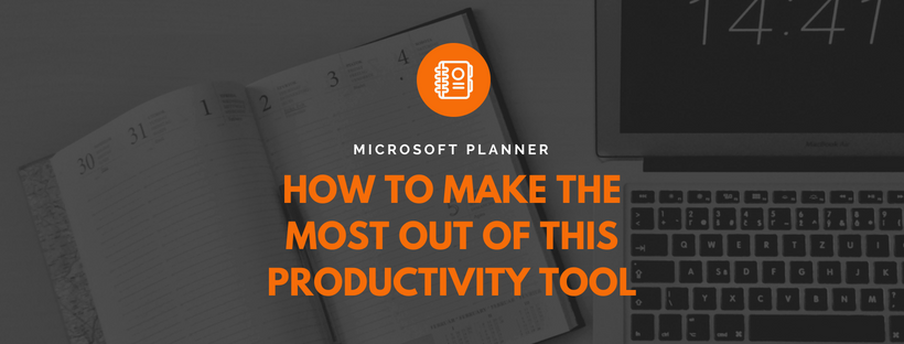 Microsoft Planner: Review, Tips, and Tricks for this Must-Have Tool