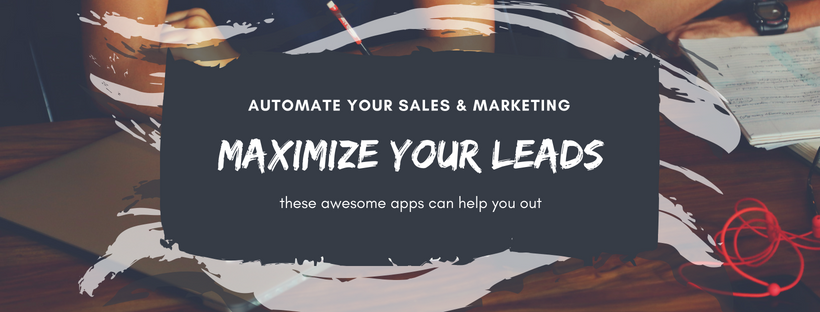 7 Sales and Marketing Automation Tools to Convert Leads and Retain Customers