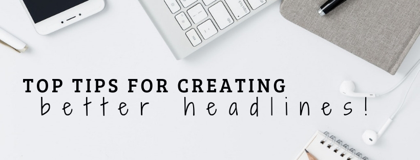 tips for creating better headline