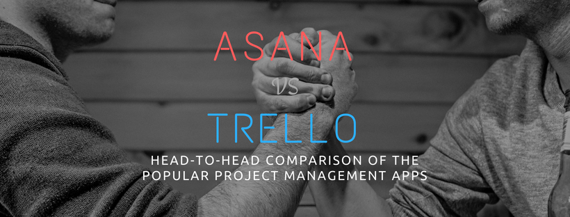Should you choose Trello or Asana to manage your projects?