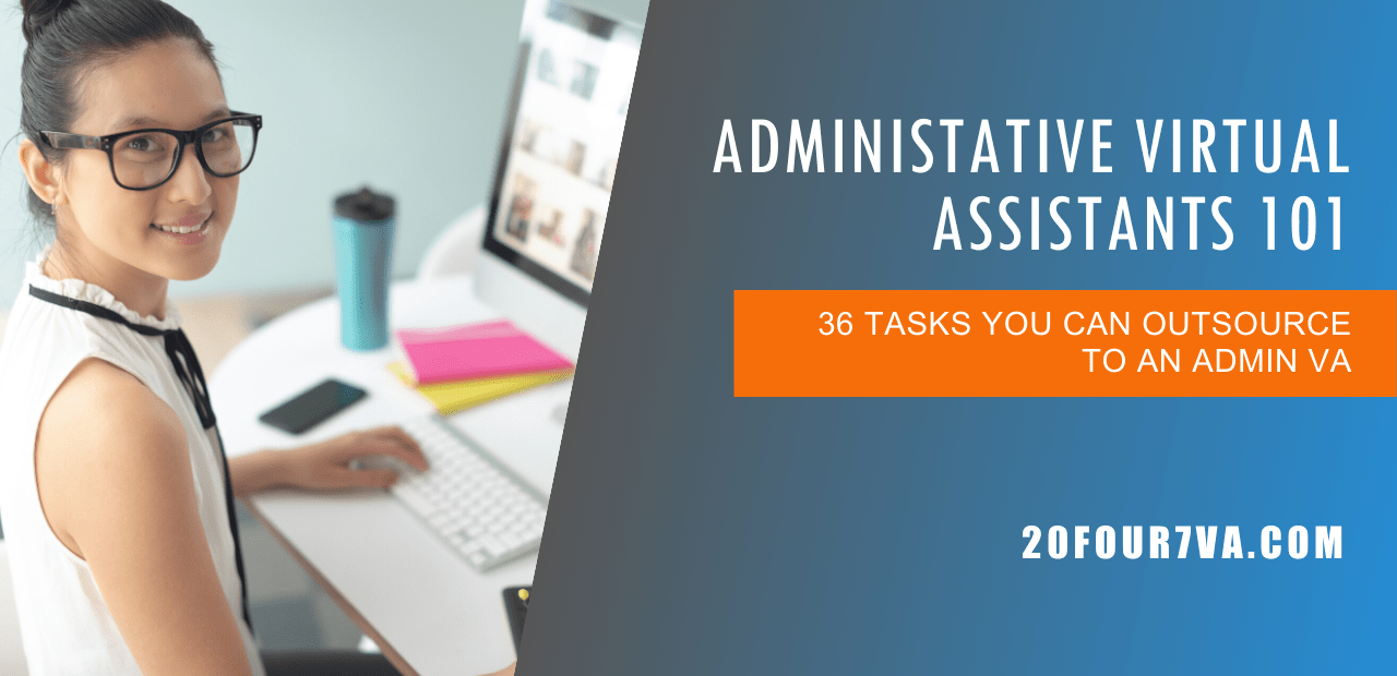 Administrative Virtual Assistants 101 What You Need to Know