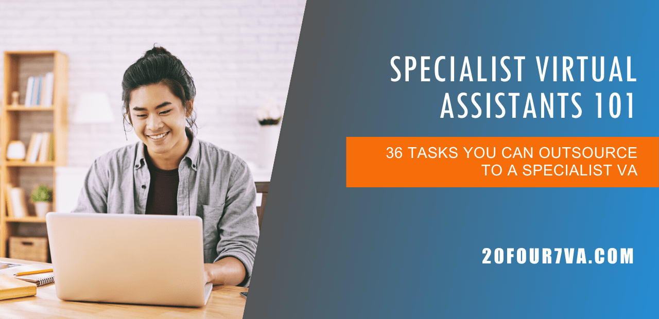 Specialist Virtual Assistants 101 What You Need to Know