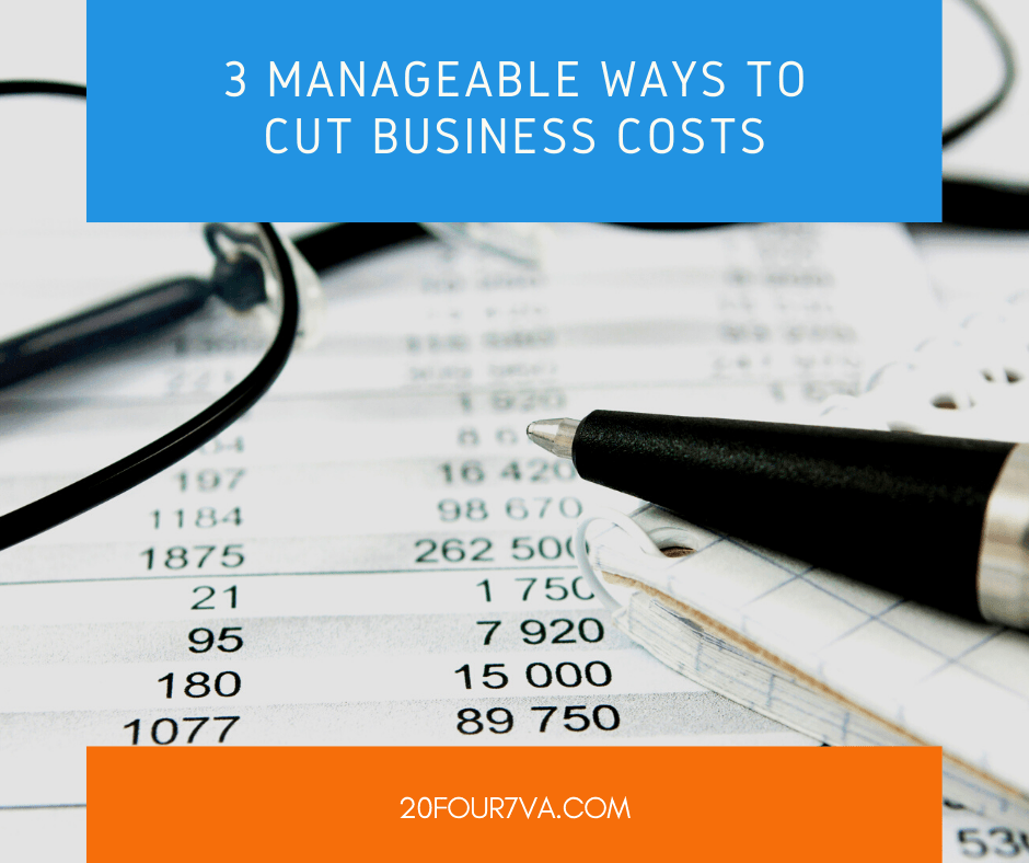 3 Manageable Ways to Cut Business Costs