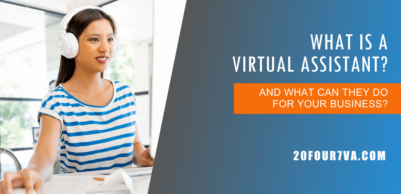 What is a Virtual Assistant -20four7VA