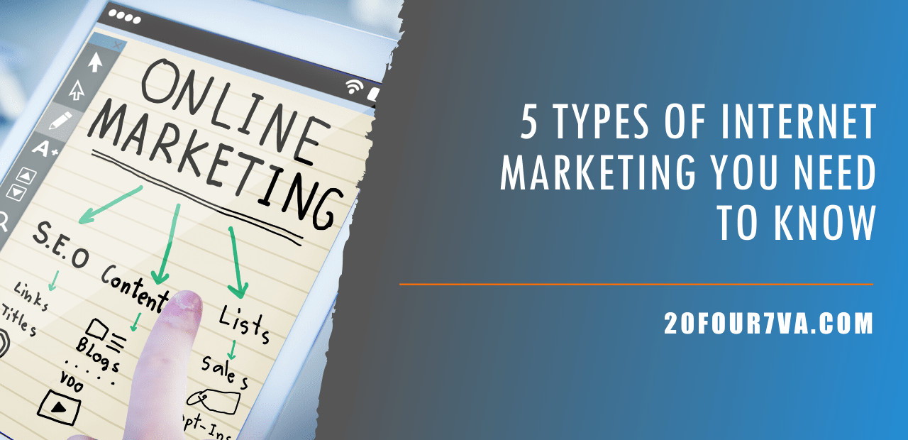 5-types-of-internet-marketing-you-need-to-know-20four7va-min