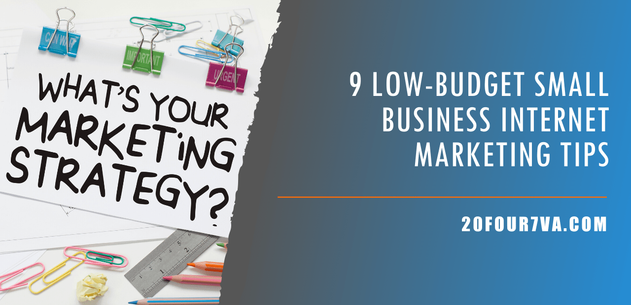 9-Low-Budget-Small-Business-Internet-Marketing-Tips
