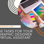 30 Tasks for Your Graphic Designer Virtual Assistant - 20four7VA