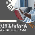 25 Inspiring Books for Entrepreneurs Who Need a Boost