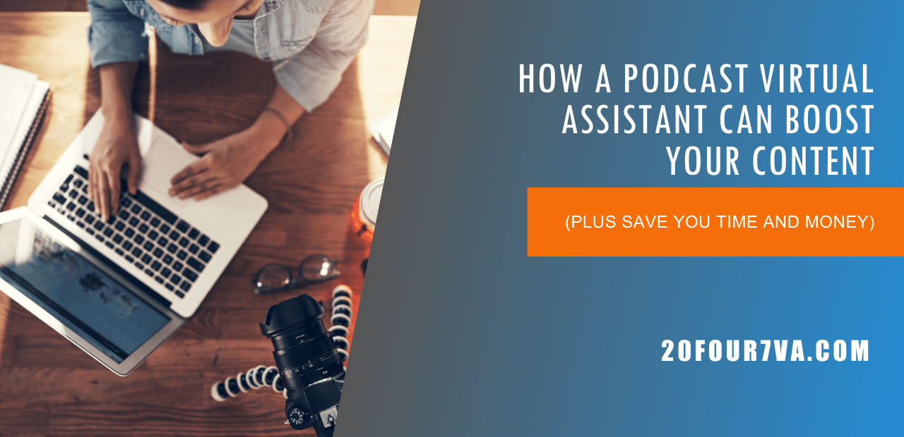 How-a-Podcast-Virtual-Assistant-Can-Boost-Your-Content