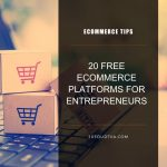 20 Free Ecommerce Platforms for Entrepreneurs
