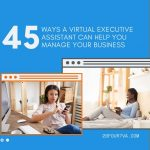 45 Ways a Virtual Executive Assistant Can Help You