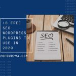 18 Free SEO WordPress Plugins to Use in 2020
