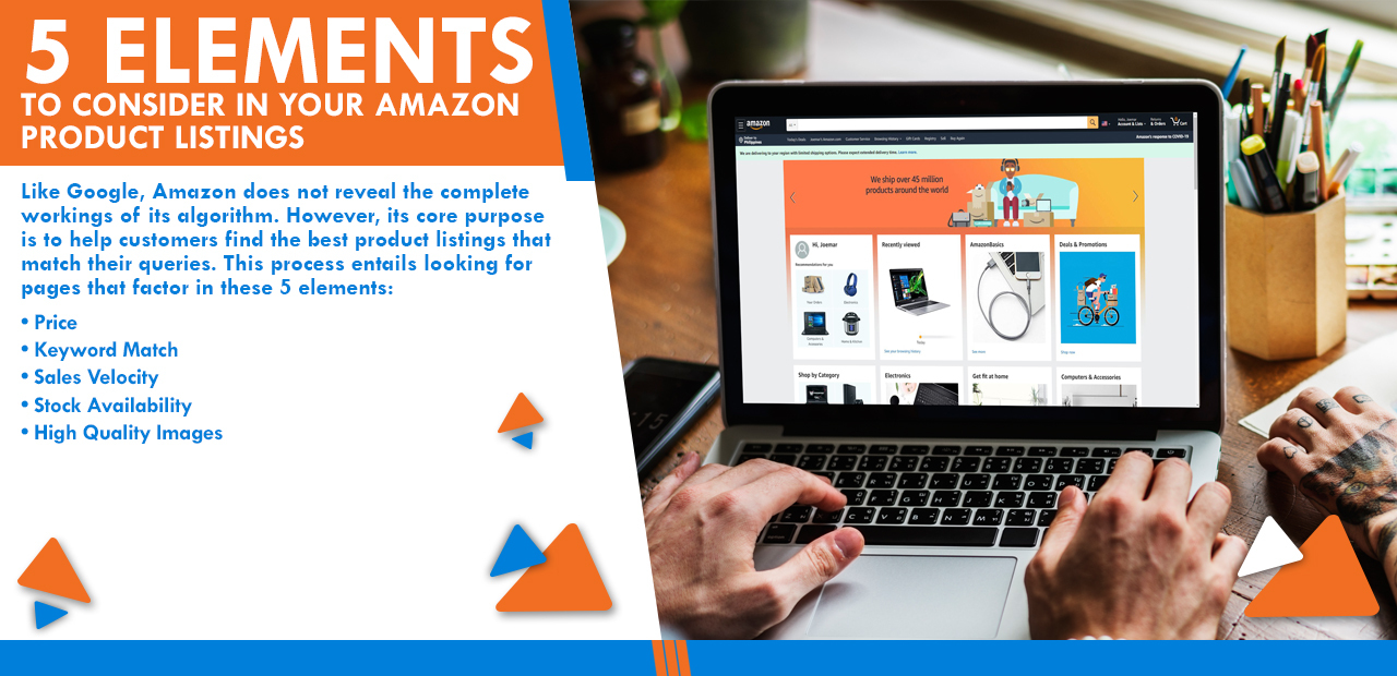 5 Elements to Consider in Your Amazon Product Listings
