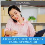 A Beginner's Guide to Amazon Listing Optimization