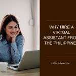 Why Hire a Virtual Assistant from the Philippines