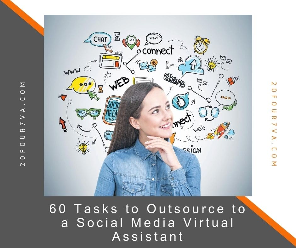 60 Tasks to Outsource to a Social Media Virtual Assistant - 20four7VA