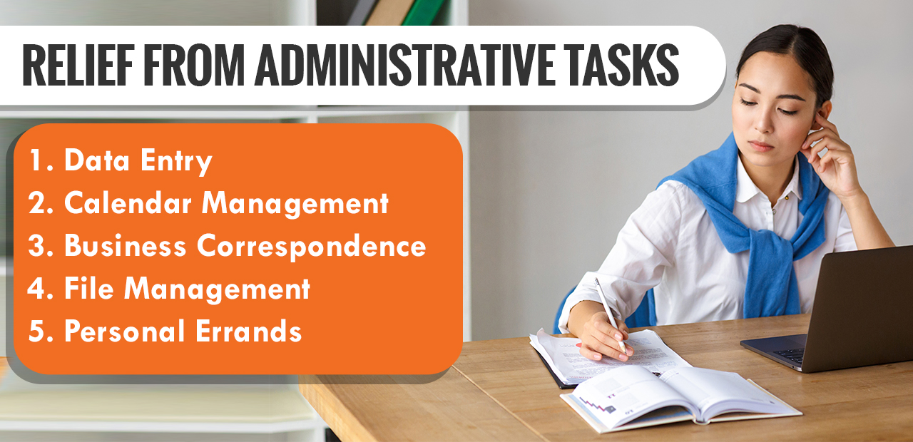 Relief from Administrative Tasks