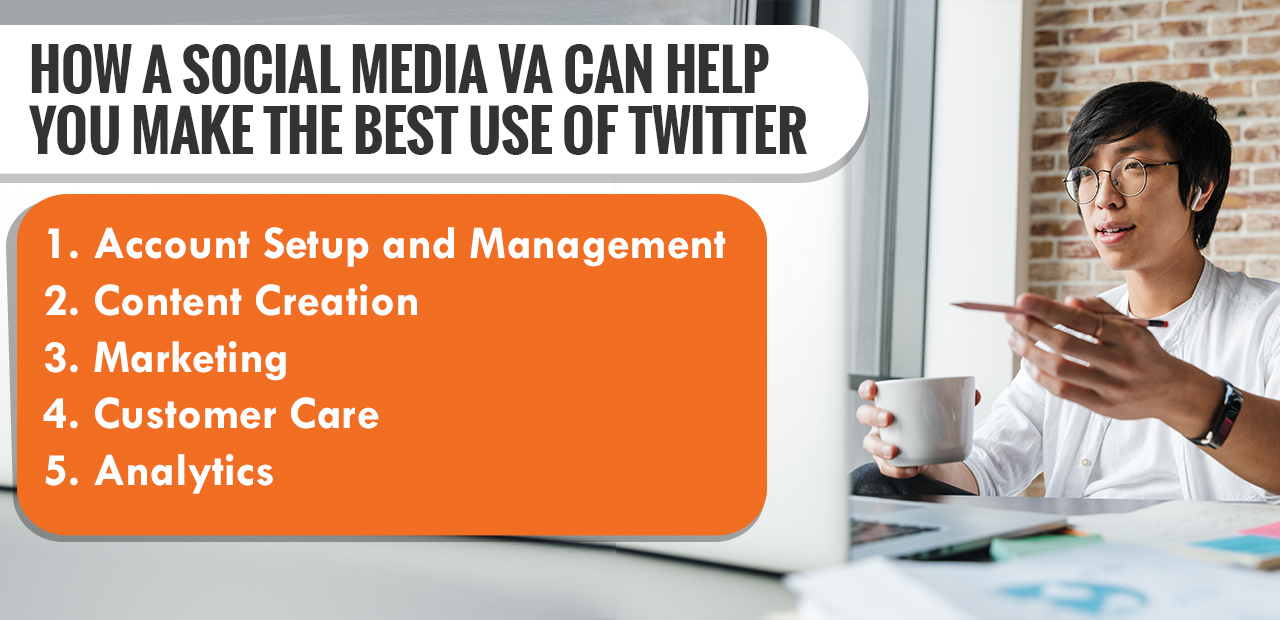 How a Social Media VA Can Help You Make The Best Use of Twitter