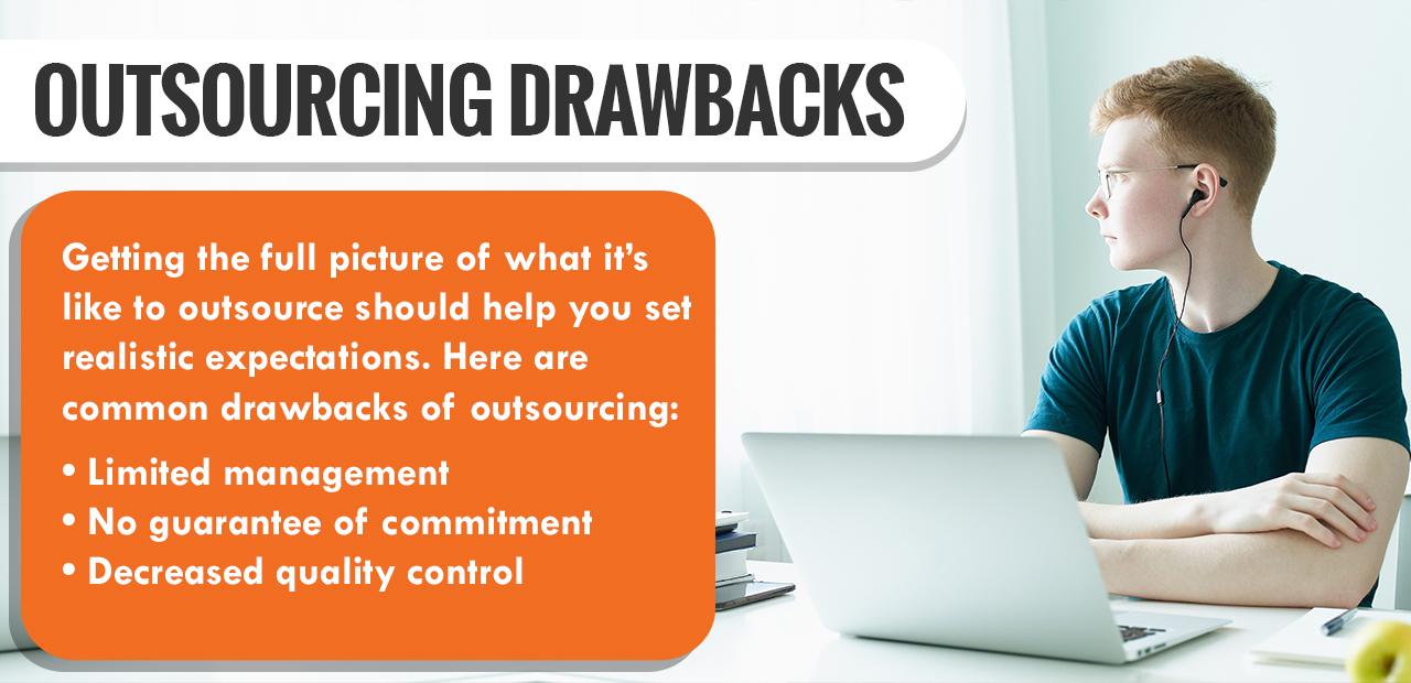 Outsourcing Drawbacks