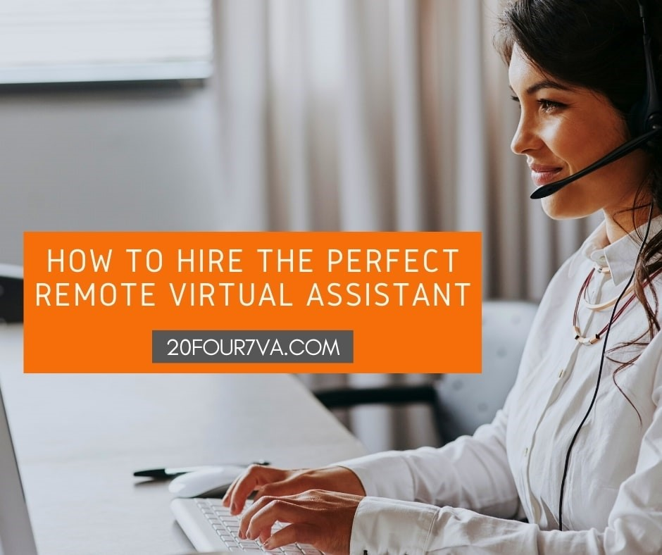 How to Hire the Perfect Remote Virtual Assistant