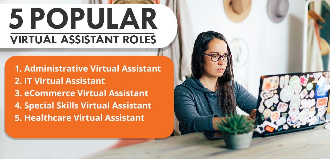 Here are 5 popular virtual assistant roles today.
