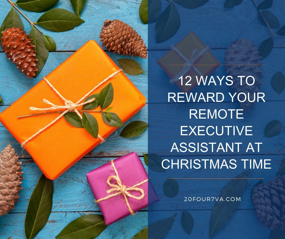 12 Ways to Reward Your Remote Executive Assistant at Christmas Time - 20Four7VA