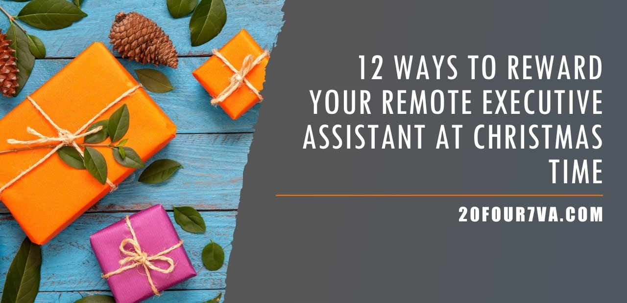 12 Ways to Reward Your Remote Executive Assistant at Christmas Time