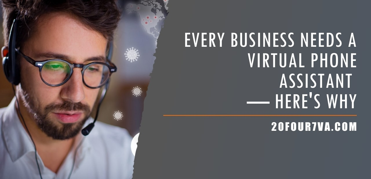 Every Business Needs a Virtual Phone Assistant - Here's Why