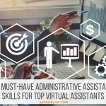 15 Must-Have Administrative Assistant Skills for Top Virtual Assistants