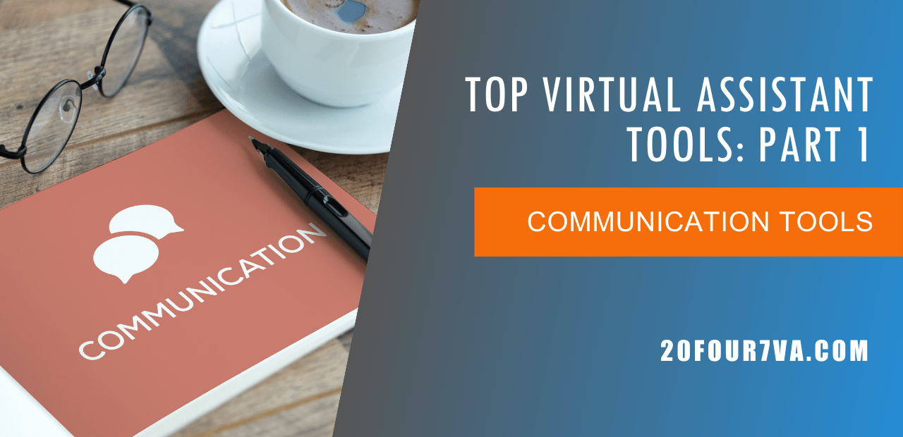 Top Virtual Assistant Tools Part 1 - Communication Tools
